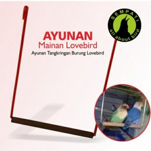 AYUNAN MAINAN LOVEBIRD