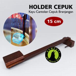 HOLDER 15 cm CEPUK TANGKRINGAN KAYU CANTOLAN TAMBAHAN BRANJANGAN